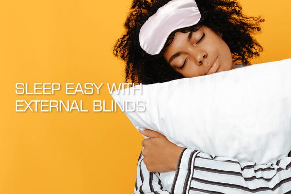 Sleeping Patterns | Caribbean Blinds | External Blinds | Roller Blinds | Blinds